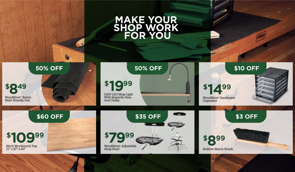 MAKE YOUR SHOP WORK FOR YOU