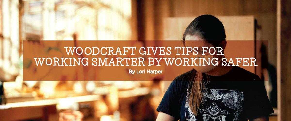 Blog: Working Smarter by Working Safer
