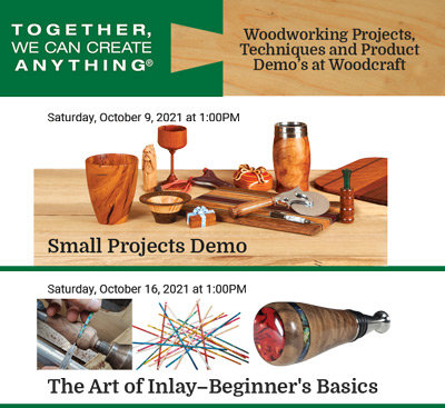 Check out Woodworking and Product Demo's at your Local Woodcraft Store