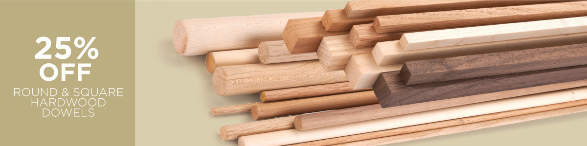 25% Off Round & Square Dowels