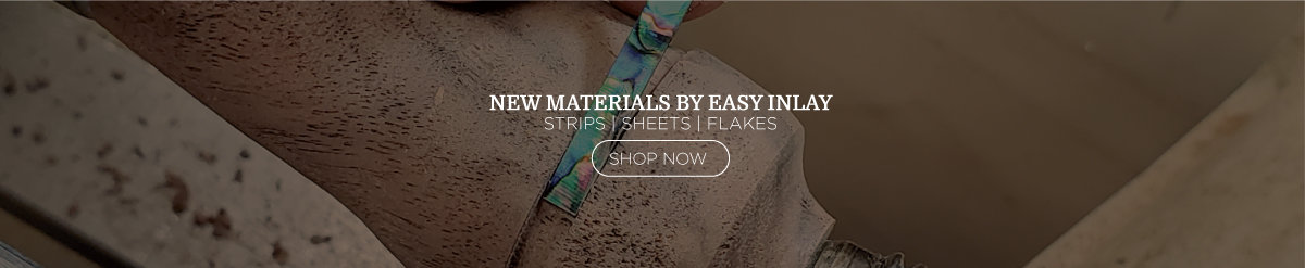 New Materials by Easy Inlay - Strips, Sheets, and Flakes