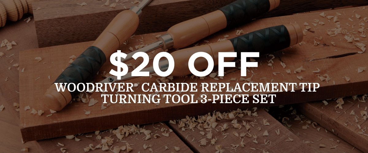 $20 OFF WOODRIVER CARBIDE REPLACEMENT TIP TURNING TOOL SET