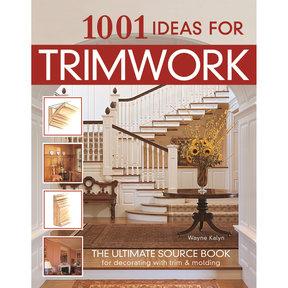 1001 Ideas for Trimwork