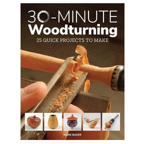 30 Minute Woodturning