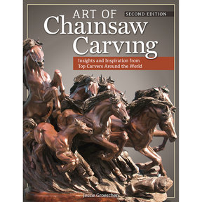 Art of Chainsaw Carving 2nd Ed