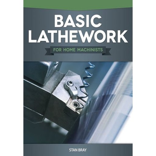 View a Larger Image of Basic Lathework for Home Machinists