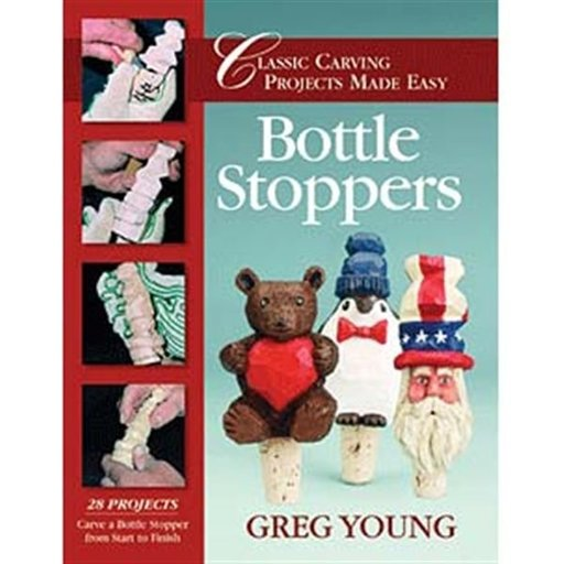 View a Larger Image of Bottle Stoppers: Classic Carving Projects Made Easy