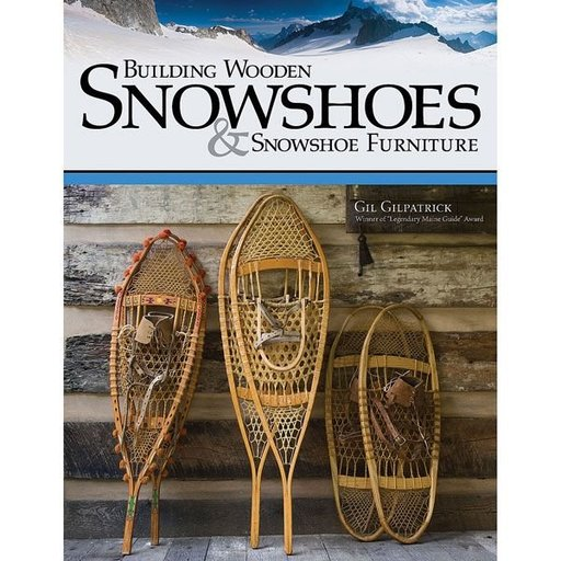 View a Larger Image of Building Wooden Snowshoes & Snowshoe Furniture