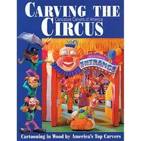Carving the 'Caricature Carvers of America' Circus
