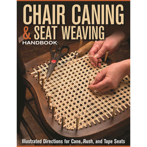 View a Larger Image of Chair Caning and Seat Weaving Handbook