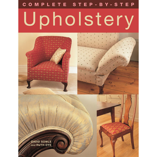 View a Larger Image of Complete Step-by-Step Upholstery