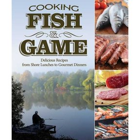 Cooking Fish and Game