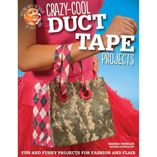 View a Larger Image of Crazy-Cool Duct Tape Projects