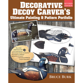 Decorative Decoy Carver's Ultimate Painting and Pattern Portfolio, Revised Edition