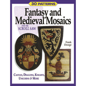 Fantasy and Medieval Mosaics for the Scroll Saw