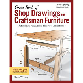 Great Book of Shop Drawings for Craftsman Furniture, Rev & Exp 2nd Edition