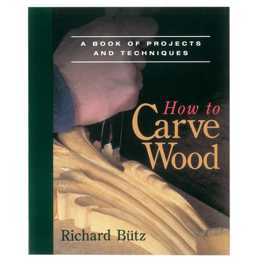 View a Larger Image of How to Carve Wood