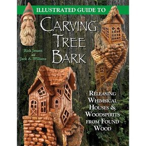 Illustrated Guide to Carving Tree Bark: Releasing Whimsical Houses and Woodspirits from Found Wood