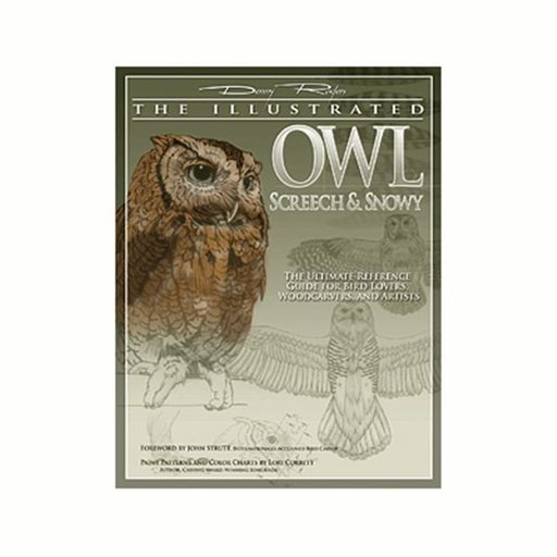 View a Larger Image of Illustrated Owl - Screech & Snowy: the Ultimate Reference for Bird Lovers, Woodcarvers, and Artists