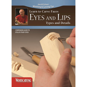 Learn to Carve Faces: Eyes and Lips Booklet