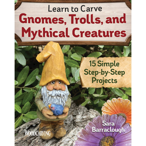 View a Larger Image of Learn to Carve Gnomes, Trolls and Mythical Creatures