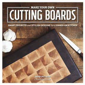 Make Your Own Cutting Boards