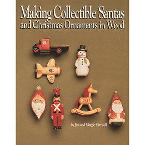 Making Collectible Santas and Christmas Ornaments in Wood