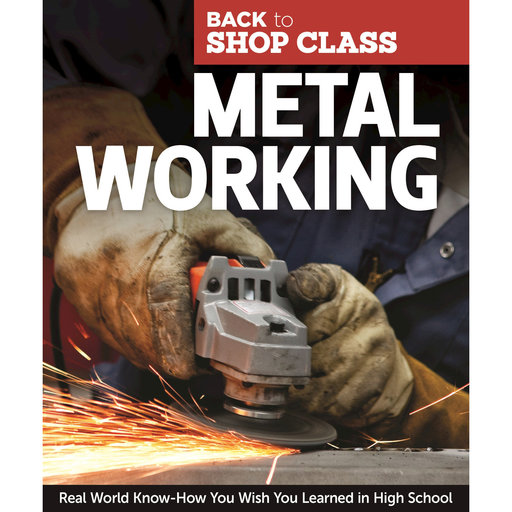 View a Larger Image of Metal Working: Back to Shop Class