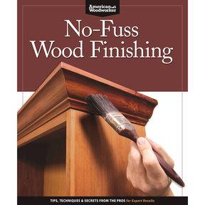 No Fuss Wood Finishing