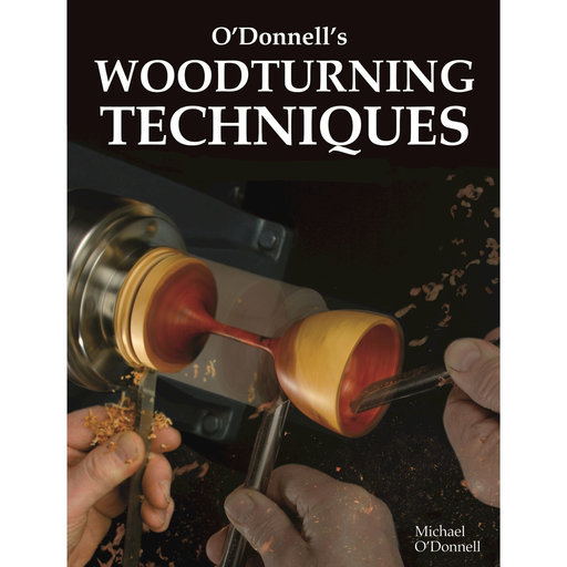 View a Larger Image of O'Donnell's Woodturning Techniques