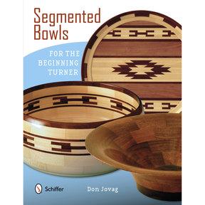 Segmented Bowls for the Beginning Turner