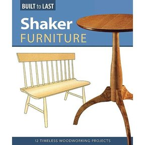 Shaker Furniture (Built to Last)
