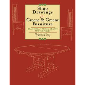 Shop Drawings for Greene and Greene Furniture
