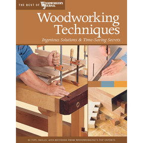 Woodworking Techniques (Best of WWJ)